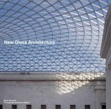 New Glass Architecture 2006 9780300107951 Front Cover