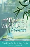 Peacemaking Women Biblical Hope for Resolving Conflict 1st 2005 9780801064951 Front Cover