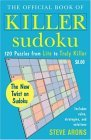Official Book of Killer Sudoku 120 Puzzles from Lite to Truly Killer 2006 9780452287952 Front Cover