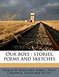 Our boys : stories, poems and Sketches 2010 9781171646952 Front Cover