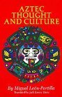 Aztec Thought and Culture A Study of the Ancient Nahuatl Mind 1990 9780806122953 Front Cover
