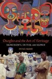 Osogbo and the Art of Heritage Monuments, Deities, and Money 1st 2011 9780253222954 Front Cover