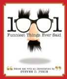 1001 Funniest Things Ever Said 2010 9781599211954 Front Cover