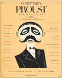 Vanity Fair's Proust Questionnaire 101 Luminaries Ponder Love, Death, Happiness, and the Meaning of Life 2009 9781605295954 Front Cover