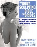 Body Sculpting Bible for Brides 2005 9781578261956 Front Cover