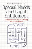 Special Needs and Legal Entitlement A Practical Guide to Getting Out of the Maze 2015 9781849055956 Front Cover