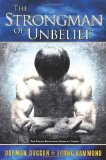 Strongman of Unbelief Whose Report Will You Believe 2002 9780892280957 Front Cover