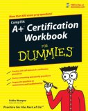 CompTIA A+ Certification Workbook for Dummies 2007 9780470133958 Front Cover