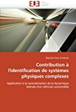 Contribution � L'Identification de Syst�mes Physiques Complexes 2011 9786131560958 Front Cover