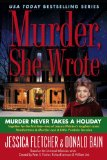 Murder, She Wrote: Murder Never Takes a Holiday 2009 9780451227959 Front Cover
