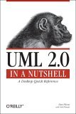 UML 2. 0 in a Nutshell A Desktop Quick Reference 1st 2005 9780596007959 Front Cover