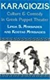 Karagiozis Culture and Comedy in Greek Puppet Theater 1st 1992 9780813117959 Front Cover