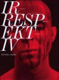 Irrespektiv: Kendell Geers 2007 9788493487959 Front Cover