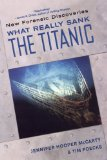What Really Sank the Titanic 2009 9780806528960 Front Cover