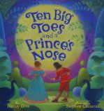 Ten Big Toes and a Prince's Nose 2010 9781402763960 Front Cover