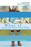 What If ... Everyone Knew Your Name 2006 9780385732963 Front Cover