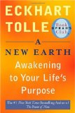 New Earth (Oprah #61) Awakening to Your Life's Purpose 1st 2008 9780452289963 Front Cover