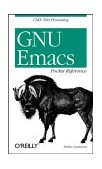 GNU Emacs Pocket Reference 1998 9781565924963 Front Cover