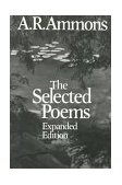 Selected Poems of A. R. Ammons 1st 1987 Revised 9780393303964 Front Cover
