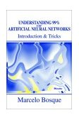 Understanding 99% of Artificial Neural Networks Introduction and Tricks 2002 9780595219964 Front Cover