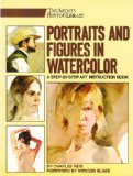 Portraits and Figures in Watercolor 1984 9780823040964 Front Cover