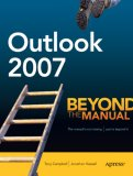 Outlook 2007 Beyond the Manual 2007 9781590597965 Front Cover