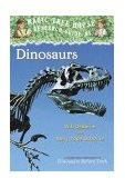 Dinosaurs A Nonfiction Companion to Magic Tree House #1: Dinosaurs Before Dark 2000 9780375802966 Front Cover