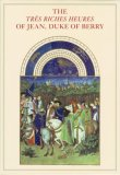 Tr�s Riches Heures of Jean, Duke of Berry 2008 9780807615966 Front Cover