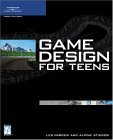 Game Design for Teens 2004 9781592004966 Front Cover