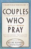 Couples Who Pray The Most Intimate Act Between a Man and a Woman 2011 9780785231967 Front Cover