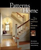 Patterns of Home The Ten Essentials of Enduring Design 1st 2005 9781561586967 Front Cover
