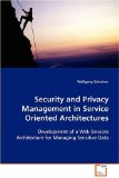Security and Privacy Management in Service Oriented Architectures 2008 9783639034967 Front Cover