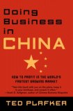 Doing Business in China How to Profit in the World's Fastest Growing Market 2008 9780446696968 Front Cover