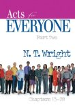 Acts for Everyone, Chapters 13-28 2008 9780664227968 Front Cover
