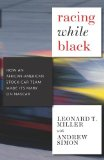 Racing While Black How an African-American Stock Car Team Made Its Mark on NASCAR 1st 2010 9781583228968 Front Cover