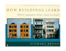 How Buildings Learn What Happens after They're Built 1995 9780140139969 Front Cover