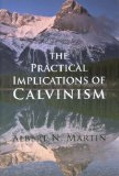 Practical Implications of Calvinism 1979 9780851512969 Front Cover