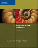Programming Logic and Design, Comprehensive 5th 2008 9781423901969 Front Cover