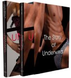 Story of Underwear Male and Female 2011 9781844847969 Front Cover