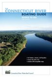 Connecticut River Boating Guide Source to Sea 3rd 2007 9780762740970 Front Cover