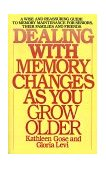 Dealing with Memory Changes as You Grow Older 1988 9780553345971 Front Cover