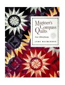 Mariner's Compass Quilts New Directions 2010 9780914881971 Front Cover