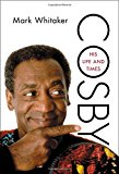 Cosby His Life and Times 2014 9781451697971 Front Cover