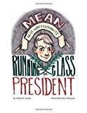 Mean Mitt Waffleschnitz Is Running for Class President 2012 9781477664971 Front Cover
