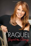 Raquel Beyond the Cleavage 2010 9781602860971 Front Cover
