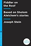 Fiddler on the Roof Based on Sholom Aleichem's Stories 2014 9780553418972 Front Cover