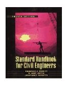 Standard Handbook for Civil Engineers 4th 1995 9780070415973 Front Cover
