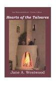 Hearts of the Talvarez 2002 9780595257973 Front Cover