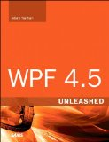 WPF 4. 5 Unleashed