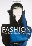 Fashion The Twentieth Century 1st 2006 9780789313973 Front Cover